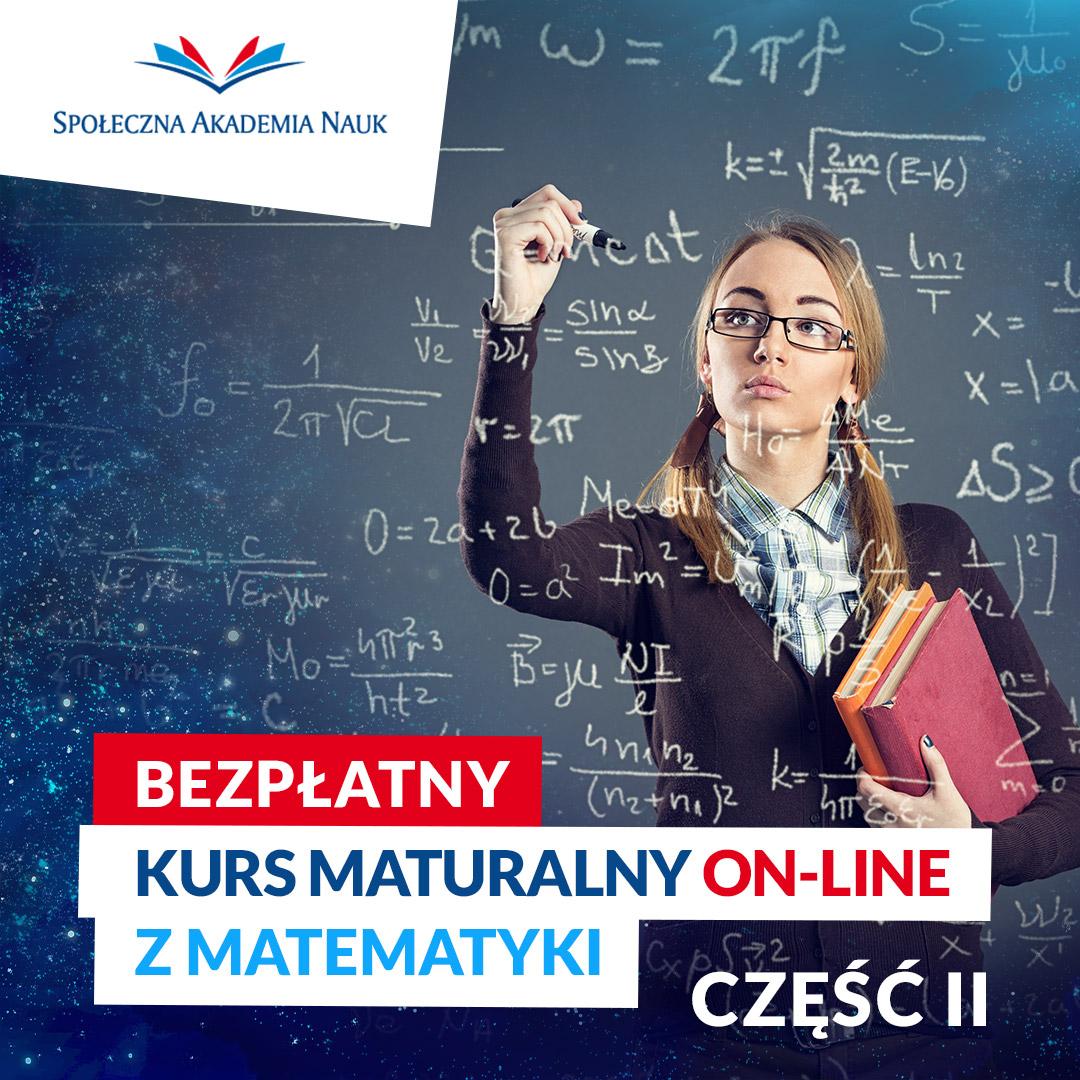 Bezpłatny Kurs Maturalny ON-LINE z matematyki